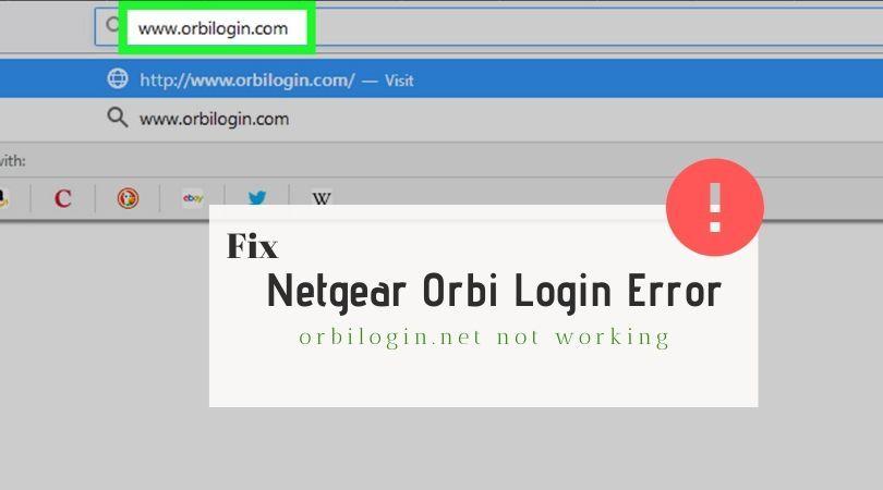 Troubleshoot during accessing orbilogin.com